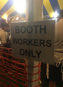 Booth workers only in the tent!